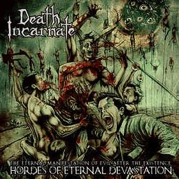 DEATH INCARNATE -  Hordes Of Eternal Devastation DIGIPACK CD