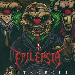 EPILEPSIA - Metropolis DIGIPACK CD