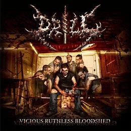 D.R.I.L.L. - Vicious Ruthless Bloodshed DIGIPACK CD