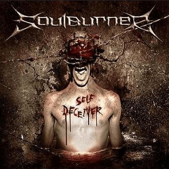 SOULBURNER - Self Deceiver DIGIPACK CD