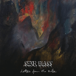 SEAR BLISS -  Letters From The Edge DIGIPACK CD