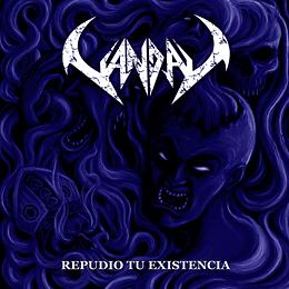 VANDAL - Repudio Tu Existencia DIGIPACK CD