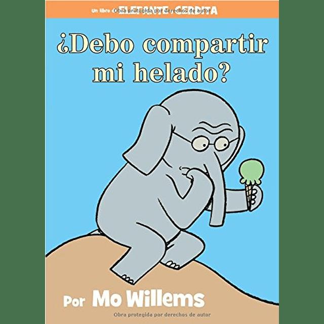 Elefante y Cerdita Debo Compartir Mi Helado