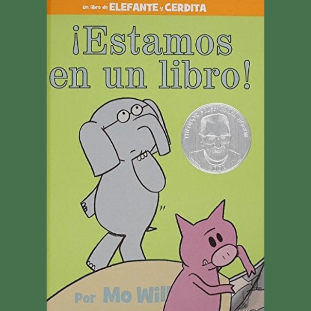 Elefante y Cerdita Estamos En Un Libro