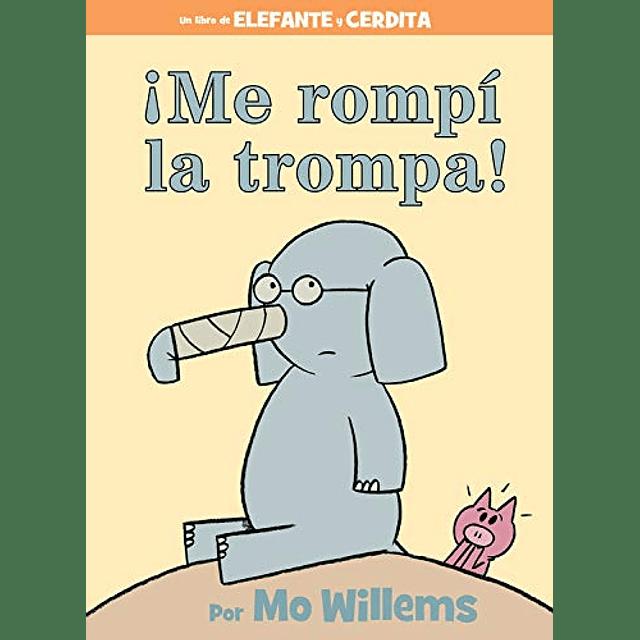 Elefante y Cerdita Me Rompí La Trompa