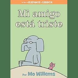 Elefante y Cerdita Mi Amigo Está Triste