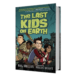 The Last Kids On Earth Book 1