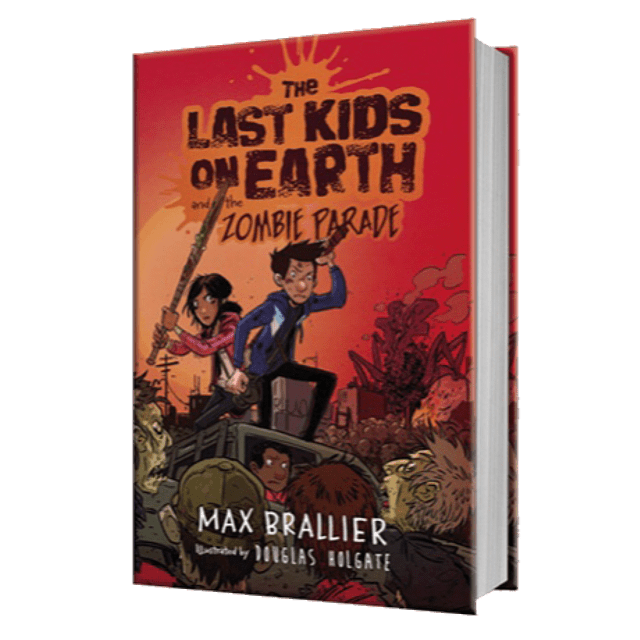 The Last Kids On Earth And The Zombie Parade Book 2