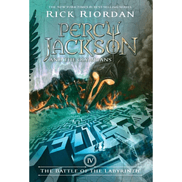 Percy Jackson And The Olympians Book 4 The Battle Of The Labyrinth