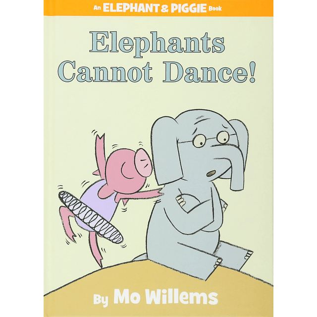 Elephant And Piggie Elephant Can't Dance