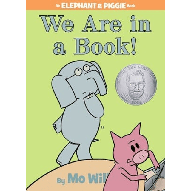 Elephant And Piggie We Are In A Book