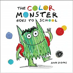 The Color Monsters Goes To School