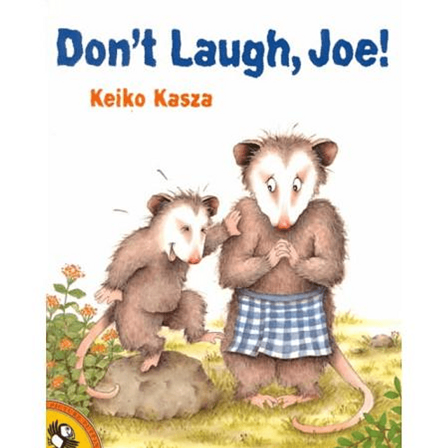 Don 't Laugh Joe by Keiko Kasza