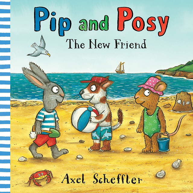 Pip And Posy The New Friend