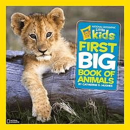 Nat Geo Kids First Big Book Of Animals