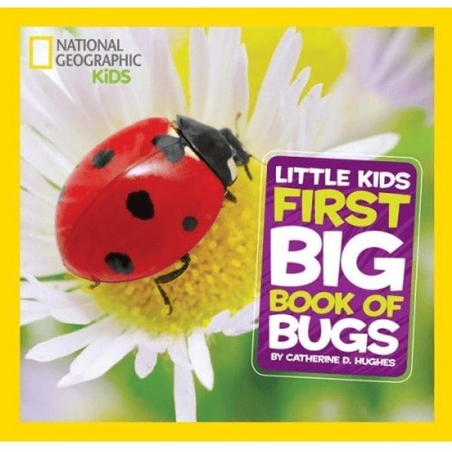Nat Geo Kids First Big Book Of Bugs