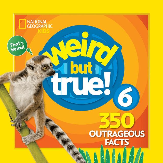 Nat Geo Kids Weird But True 6
