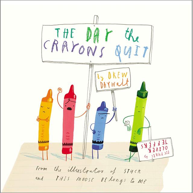 The Day The Crayons Quit Paperback