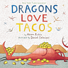 Dragon Love Tacos