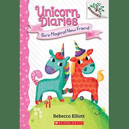 Unicorn Diaries Bo's Magical New Friend