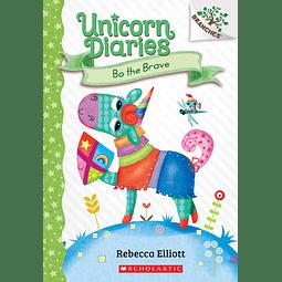 Unicorn Diaries Bo The Brave