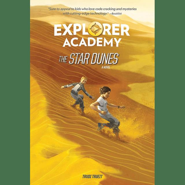 Explorer Academy Book 4 The Star Dunes