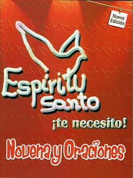 Espíritu Santo ¡Te necesito! || Novena & Oraciones