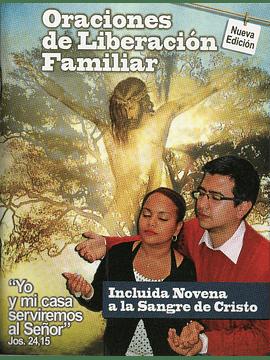 Oraciones de Liberación Familiar