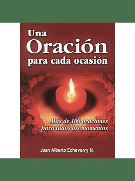 Una oración para cada ocación || Juan Alberto Echeverry