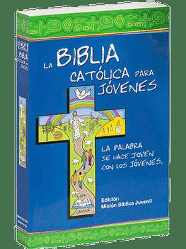 La Biblia Católica para Jovenes