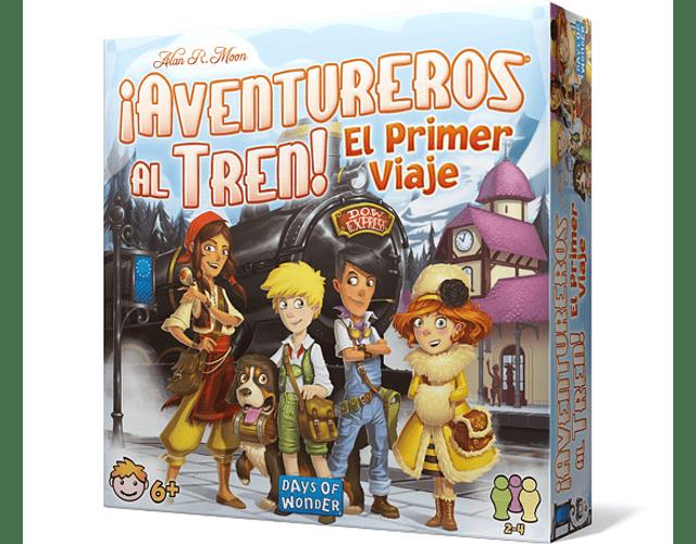 ¡Aventureros al Tren! El Primer Viaje (Español)