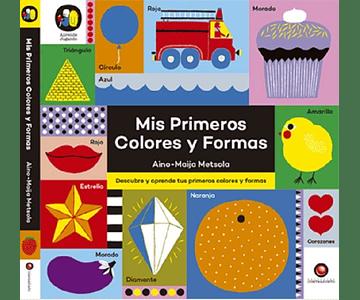 Mis primeros colores y formas (Aprende Jugando)