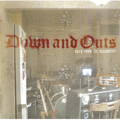 Down And Outs - Boys From The Blackstuff - CD