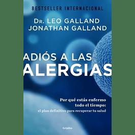 Adios a las alergias de Dr. Leo y Jonathan Galland