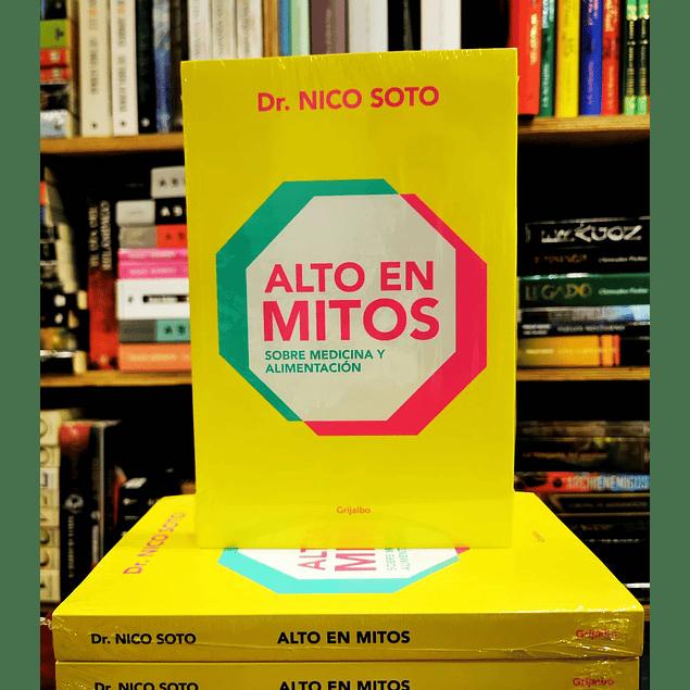 Alto en Mitos de Dr. Nico Soto