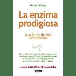 La enzima prodigiosa de Hiromi Shinya