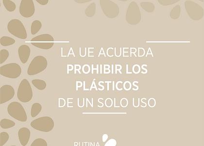 La Unión Europea acuerda prohibir los plásticos de un solo uso