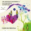 Caminando la transición: Del individuo moderno a la comunidad sustentable