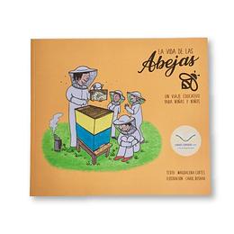 La vida de las abejas: Un viaje educativo para niñas & niños