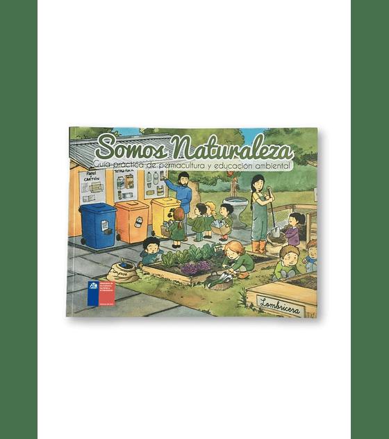 Somos naturaleza para niños: Guía práctica de permacultura y educación ambiental