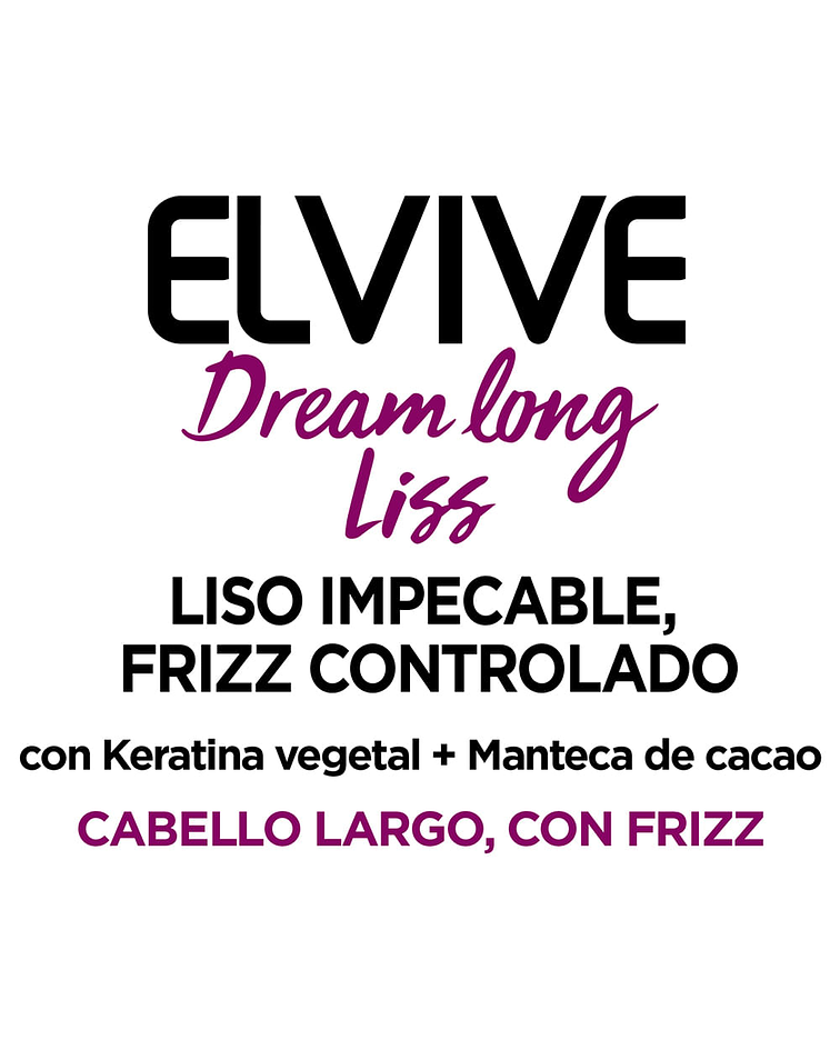 Pack Champú + Acondicionador Control Frizz L'ORÉAL Elvive Dreaming Long Liss 400ml c/u