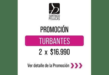 PROMOCIÓN TURBANTES 2 x $16.990