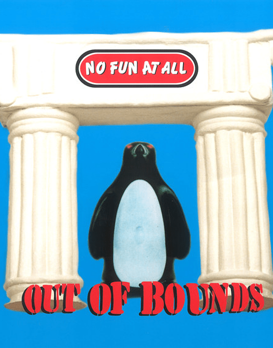 No Fun At All · Out Of Bounds LP 12''