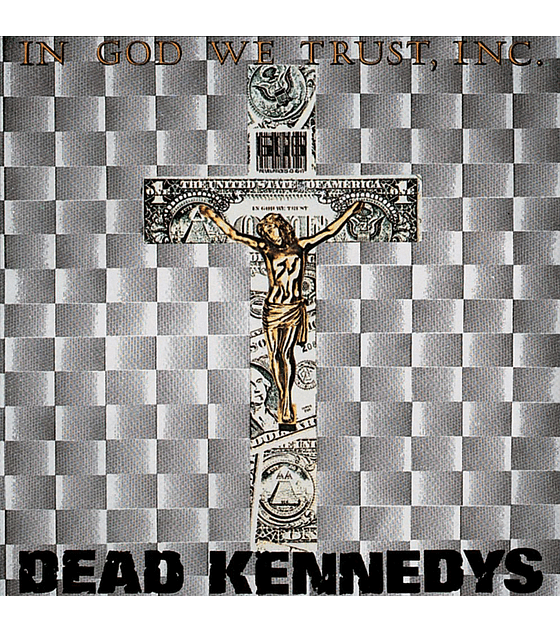 Dead Kennedys · In God We Trust, Inc. LP 12''