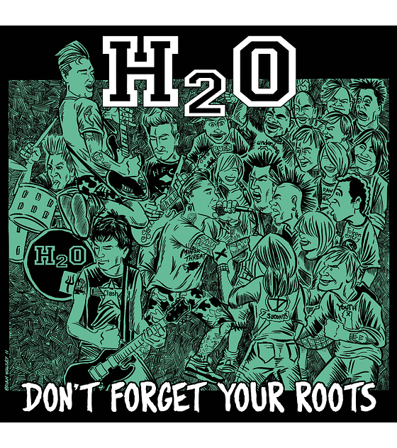 H2O · Don't Forget Your Roots CD
