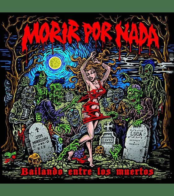 Morir Por Nada · Bailando Entre Los Muertos CD