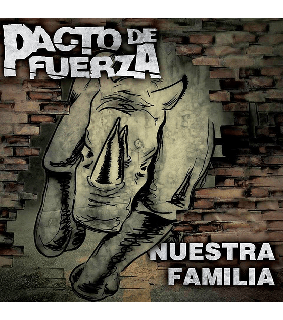 Pacto de Fuerza · Nuestra Familia CDr