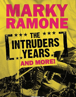 Marky Ramone · The Intruders Years And More! Box Set CDx3