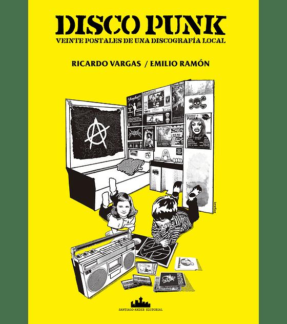 Libro Disco Punk · Veinte Postales De Una Discografía Local