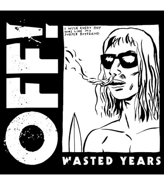 Off! · Wasted Years LP